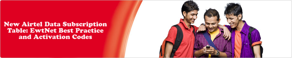 New Airtel Data Subscription Table: Best Practice and Activation Codes
